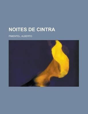 Noites de Cintra (Portuguese, Paperback): Alberto Pimentel