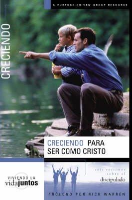 Viviendo la Vida Juntos/ Crecimiento - Crecimiento Para Ser Como Jesus (Spanish, Paperback): Brett Eastman, Dee Eastman, Karen...