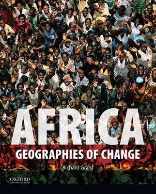 Africa - Geographies of Change (Paperback): Richard Grant