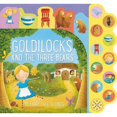Goldilocks and the Three Bears - 10 Fairy Tale Sounds (Board book): Parragon Books Ltd