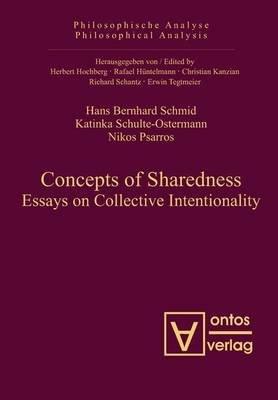 Concepts of Sharedness (Electronic book text): Hans Bernhard Schmid, Katinka Schulte-Ostermann, Nikos Psarros