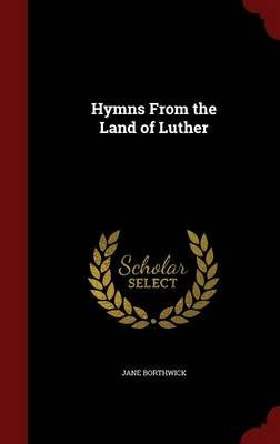 Hymns from the Land of Luther (Hardcover): Jane Laurie] [Borthwick
