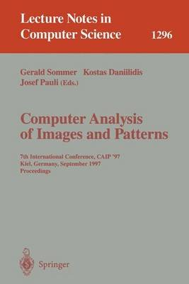 Computer Analysis of Images and Patterns - 7th International Conference, Caip '97, Kiel, Germany, September 10-12, 1997....