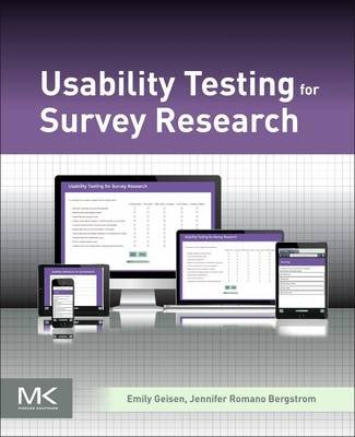 Usability Testing for Survey Research (Paperback): Emily Geisen, Jennifer Romano Bergstrom