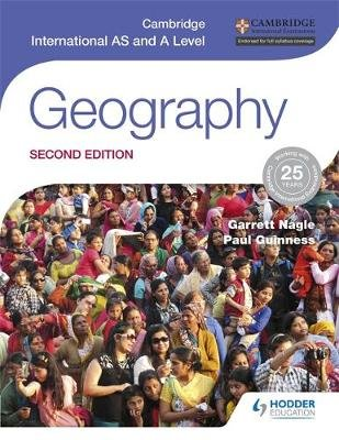 Cambridge International AS and A Level Geography second edition (Paperback, 2 Rev Ed): Garrett Nagle