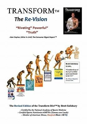 The Transform Diet - It's Not a Matter of If...Only When Revised Edition (Paperback, Revised Ed.): Brett Salisbury