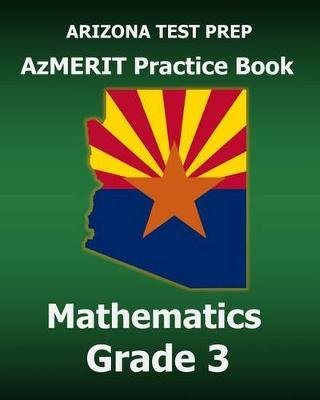 photo about Azmerit Printable Practice Test titled Arizona Check Prep Azmerit Educate E-book Arithmetic Quality 3