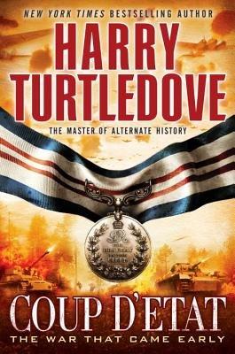 Coup D'Etat (Paperback): Harry Turtledove