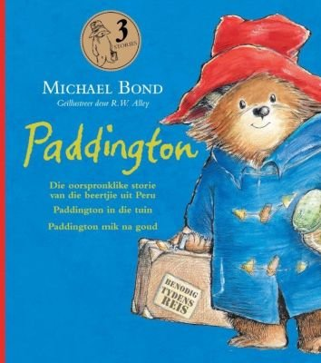 Paddington (Afrikaans, Hardcover): Michael Bond