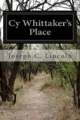 Cy Whittaker's Place (Paperback): Joseph C. Lincoln