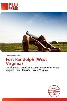 Fort Randolph (West Virginia) (French, Paperback): Gerd Numitor