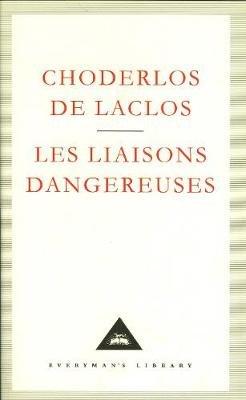 Les Liaisons Dangereuses (Hardcover, Reissue): Choderlos De Laclos
