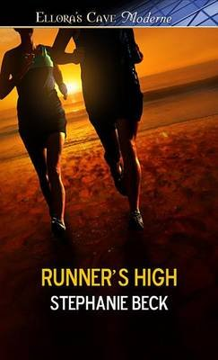 Runner's High (Electronic book text): Stephanie Beck