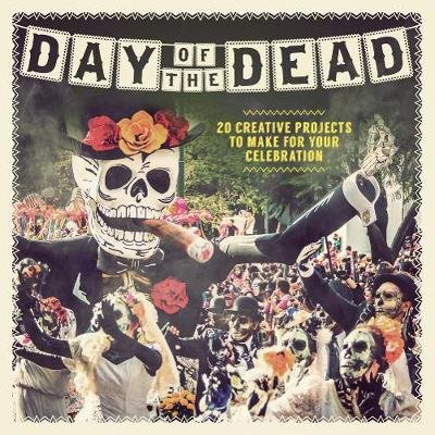 Day of the Dead (Hardcover): Paula Pascual