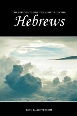 Hebrews (KJV) (Large print, Paperback, large type edition): Sunlight Desktop Publishing
