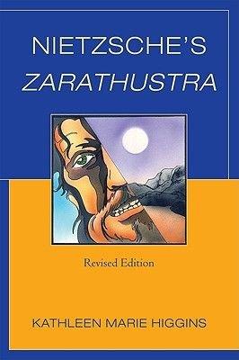 Nietzsche's Zarathustra (Paperback, Revised): Kathleen Marie Higgins