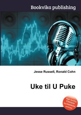Uke Til U Puke (Paperback): Jesse Russell, Ronald Cohn