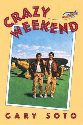 Crazy Weekend (Paperback, Persea Books pbk. ed): Gary Soto