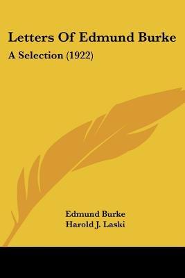Letters of Edmund Burke - A Selection (1922) (Paperback): Edmund Burke