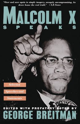 Malcolm X Speaks - Selected Speeches and Statements (Hardcover, Turtleback School & Library ed.): George Breitman