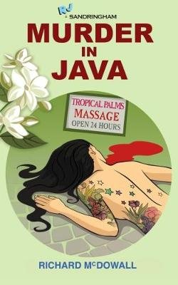Murder in Java (Paperback): Richard McDowall, Richard Garner