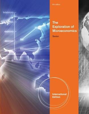 The Exploration of Microeconomics, International Edition (Paperback, 5th edition): Robert Sexton