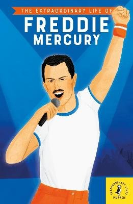 The Extraordinary Life of Freddie Mercury (Paperback): Michael Lee Richardson