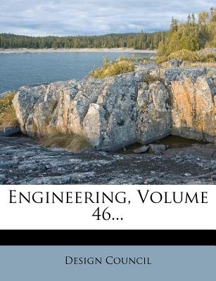 Engineering, Volume 46... (Paperback): Design Council