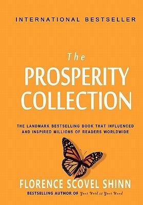 Florence Scovel Shinn - The Prosperity Collection (Paperback): Florence Scovel Shinn