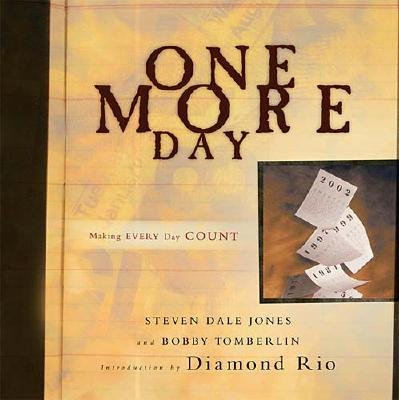 One More Day (Hardcover): Jones Tomberlin Diamond Rio