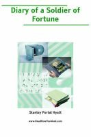 Diary of a Soldier of Fortune (Large Print) (Large print, Paperback, large type edition): Stanley Portal Hyatt