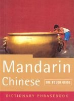 The Rough Guide to Mandarin Chinese (a Dictionary Phrasebook) (English, Chinese, Paperback, 2nd Ed): Guides Rough, Lexus