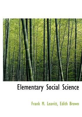 Elementary Social Science (Large print, Hardcover, large type edition): Edith Brown Frank M. Leavitt