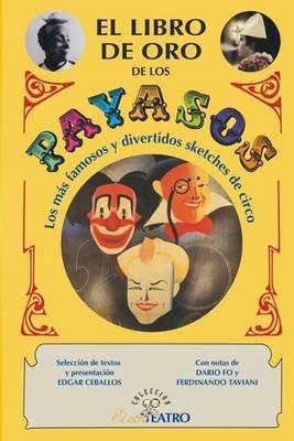 El Libro de Oro de Los Payasos (Spanish, Paperback): Edgar a Ceballos
