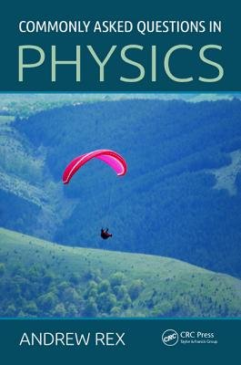 Commonly Asked Questions in Physics (Paperback): Andrew Rex