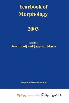 Yearbook of Morphology 2003 (Paperback): Geert Booij, Jaap Van Marle