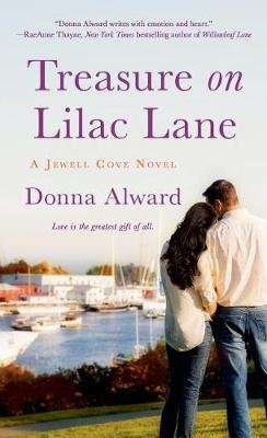 Treasure on Lilac Lane (Paperback): Donna Alward