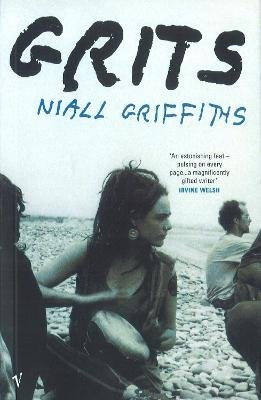 Grits (Paperback, Revised): Niall Griffiths