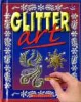 Glitter Art (Hardcover): Not Available