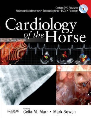 Cardiology of the Horse (Hardcover, 2nd edition): Celia Marr, Mark Bowen