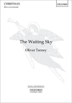 The Waiting Sky (Sheet music, SSAA vocal score): Oliver Tarney