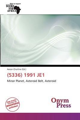 (5336) 1991 Je1 (Paperback): Aeron Charline