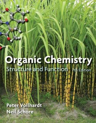 Organic Chemistry - Structure and Function (Hardcover, 7 Rev Ed): Neil E. Schore