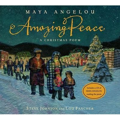 Amazing Peace - A Christmas Poem (Hardcover): Maya Angelou