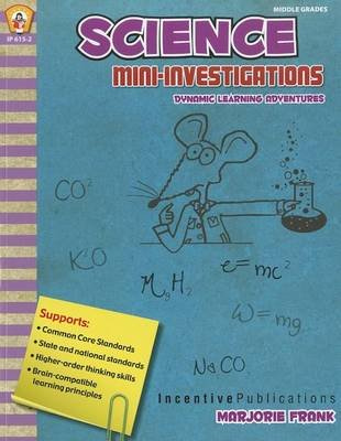 Science Mini-Investigations - Dynamic Learning Adventures (Paperback): Marjorie Frank