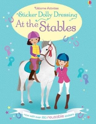 Sticker Dolly Dressing At the Stables (Paperback): Bowman
