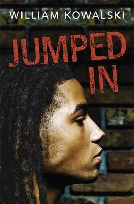 Jumped In (Paperback): William Kowalski