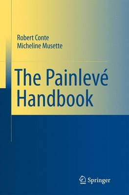 The Painleve Handbook (Paperback, 2008 ed.): Robert M. Conte, Micheline Musette