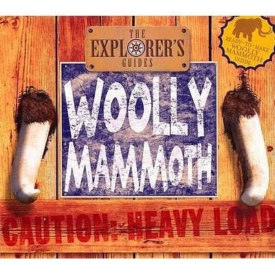 Woolly Mammoth - The Explorer's Guide (Hardcover):