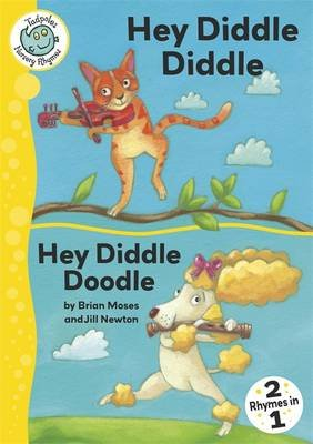 Hey Diddle Diddle / Hey Diddle Doodle (Paperback): Brian Moses